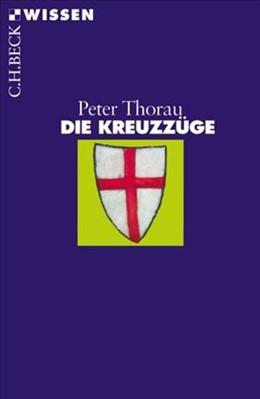Abbildung von Thorau, Peter | Die Kreuzzüge | 4. Auflage | 2012 | 2338