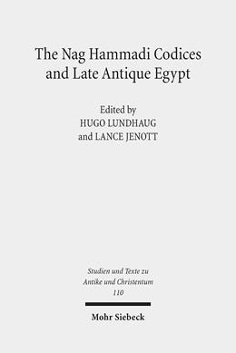 Abbildung von Lundhaug / Jenott   The Nag Hammadi Codices and Late Antique Egypt   1. Auflage   2018   110   beck-shop.de