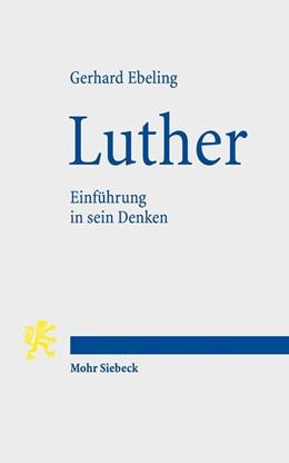 Abbildung von Ebeling | Luther | 6. Auflage | 2017 | beck-shop.de