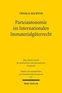 Abbildung von Richter | Parteiautonomie im Internationalen Immaterialgüterrecht | 2017 | Eine rechtsvergleichende Unter... | 375