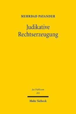 Abbildung von Payandeh   Judikative Rechtserzeugung   1. Auflage   2017   265   beck-shop.de