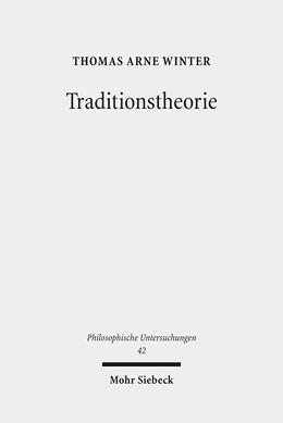 Abbildung von Winter | Traditionstheorie | 2017 | Eine philosophische Grundlegun... | 42