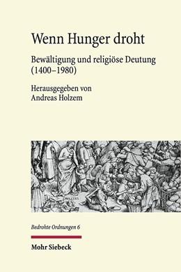 Abbildung von Holzem | Wenn Hunger droht | 2017 | Bewältigung und religiöse Deut... | 6