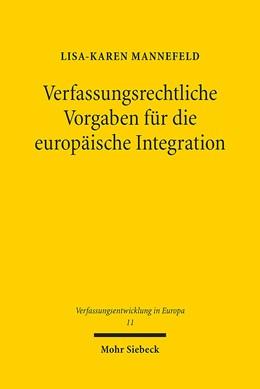 Abbildung von Mannefeld   Verfassungsrechtliche Vorgaben für die europäische Integration   2017   Die Rechtsprechung des deutsch...   11