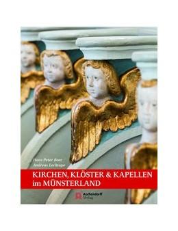Abbildung von Boer / Lechtape | Kirchen, Klöster & Kapellen | 2017 | im Münsterland