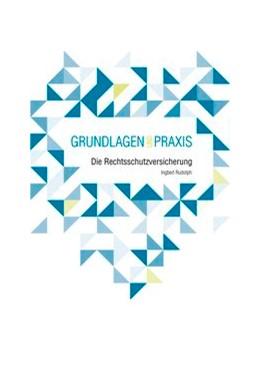 Abbildung von Rudolph   Die Rechtsschutzversicherung - im Fokus der ARB 2012   1. Auflage   2018   beck-shop.de