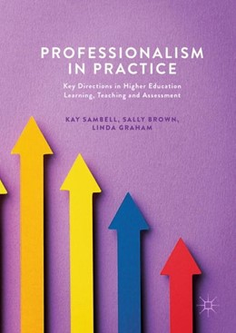 Abbildung von Sambell / Brown / Graham | Professionalism in Practice | 2017 | Key Directions in Higher Educa...