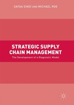 Abbildung von Sindi / Roe | Strategic Supply Chain Management | 1. Auflage | 2017 | beck-shop.de