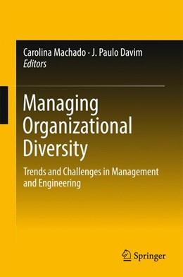 Abbildung von Machado / Davim | Managing Organizational Diversity | 1. Auflage | 2017 | beck-shop.de