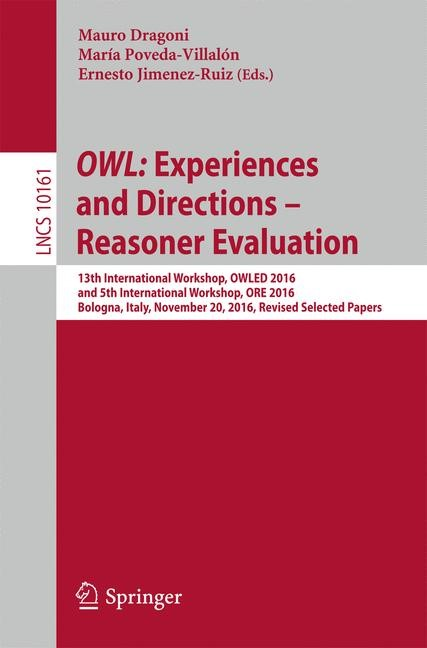 Abbildung von Dragoni / Poveda-Villalón / Jimenez-Ruiz   OWL: Experiences and Directions - Reasoner Evaluation   2017