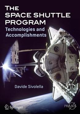 Abbildung von Sivolella | The Space Shuttle Program | 1. Auflage | 2017 | beck-shop.de