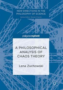 Abbildung von C. Zuchowski | A Philosophical Analysis of Chaos Theory | 1. Auflage | 2017 | beck-shop.de