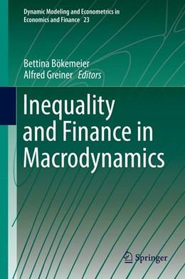Abbildung von Bökemeier / Greiner | Inequality and Finance in Macrodynamics | 2017
