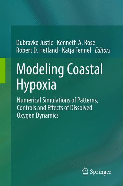 Modeling Coastal Hypoxia | Justic / Rose / Hetland / Fennel, 2017 | Buch (Cover)