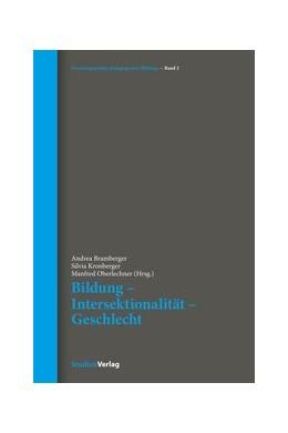 Abbildung von Kronberger / Oberlechner | Bildung - Intersektionalität - Geschlecht | 1. Auflage | 2017 | beck-shop.de