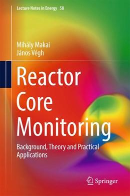 Abbildung von Makai / Végh | Reactor Core Monitoring | 1. Auflage | 2017 | 58 | beck-shop.de