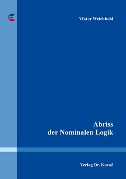 Abbildung von Weichbold | Abriss der Nominalen Logik | 2017 | 131