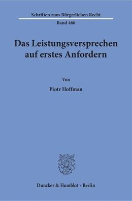 Abbildung von Hoffman | Das Leistungsversprechen auf erstes Anfordern | 1. Auflage | 2017