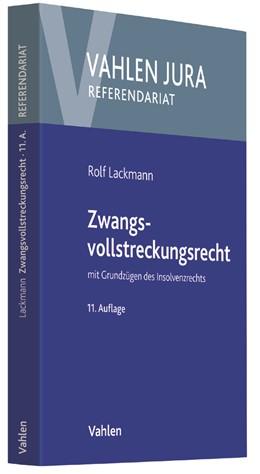 Abbildung von Lackmann | Zwangsvollstreckungsrecht | 11., neu bearbeitete Auflage | 2018 | mit Grundzügen des Insolvenzre...