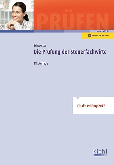 Die Prüfung der Steuerfachwirte | Schweizer | 18., aktualisierte Auflage, 2017 (Cover)