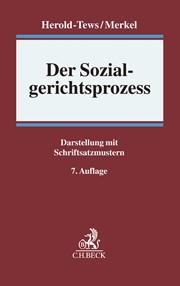 Der Sozialgerichtsprozess | Herold-Tews / Merkel | 7., überarbeitete Auflage, 2017 | Buch (Cover)