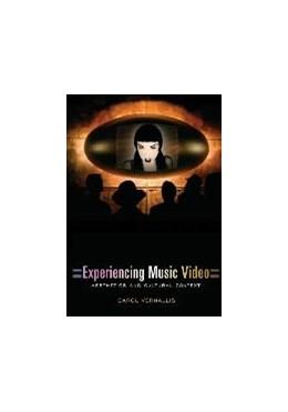 Abbildung von Vernallis   Experiencing Music Video   2004   Aesthetics and Cultural Contex...