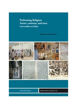 Abbildung von Weinrich | Performing Religion: Actors, contexts, and texts | 1. Auflage | 2017 | beck-shop.de