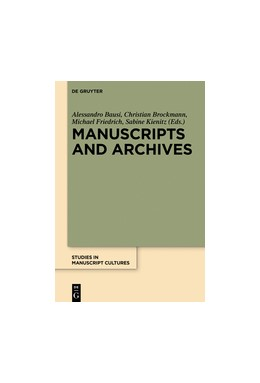 Abbildung von Bausi / Brockmann | Manuscripts and Archives | 1. Auflage | 2018 | beck-shop.de