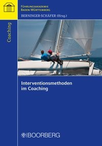 Interventionsmethoden im Coaching | Berninger-Schäfer (Hrsg.), 2017 | Buch (Cover)