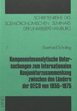 Abbildung von Scholing   Komponentenanalytische Untersuchungen zum internationalen Konjunkturzusammenhang zwischen den Ländern der OECD von 1955-1975   1978