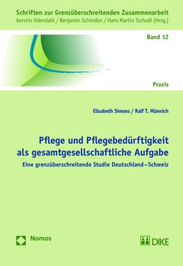 Abbildung von Simoes / Münnich   Pflege und Pflegebedürftigkeit als gesamtgesellschaftliche Aufgabe   1. Auflage   2017   beck-shop.de