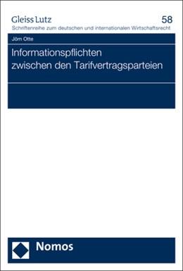 Abbildung von Otte | Informationspflichten zwischen den Tarifvertragsparteien | 1. Auflage | 2017 | 58 | beck-shop.de