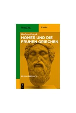 Abbildung von Patzek | Homer und die frühen Griechen | 1. Auflage | 2017 | beck-shop.de