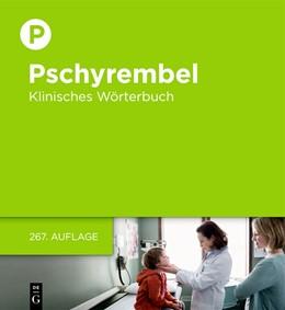 Abbildung von Pschyrembel • Klinisches Wörterbuch | 267., aktualisierte Auflage | 2017