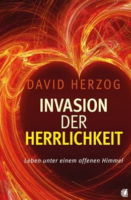 Abbildung von Herzog | Invasion der Herrlichkeit | 1. Auflage | 2015 | beck-shop.de