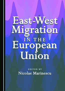 Abbildung von Marinescu | East-West Migration in the European Union | 2017
