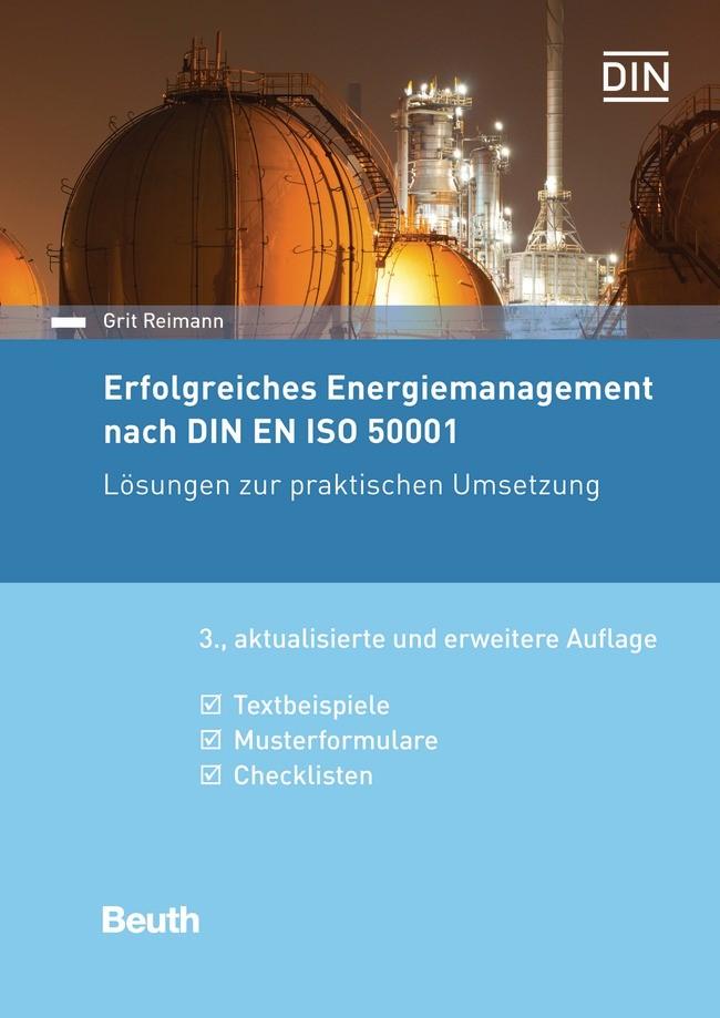 Erfolgreiches Energiemanagement nach DIN EN ISO 50001 | Reimann | 3. aktualisierte und erweiterte Auflage, 2017 | Buch (Cover)
