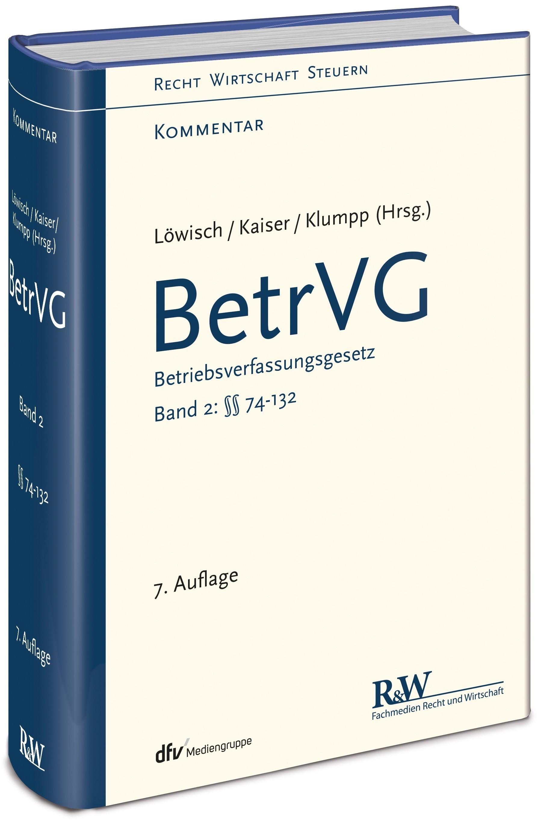 BetrVG - Betriebsverfassungsgesetz, Band 2: §§ 74 - 132 | Löwisch / Kaiser | 7., neu bearbeitete Auflage, 2019 | Buch (Cover)