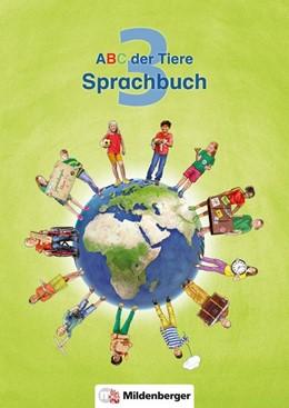 Abbildung von Kuhn   ABC der Tiere 3 - Sprachbuch. Neubearbeitung   1. Auflage   2017   beck-shop.de