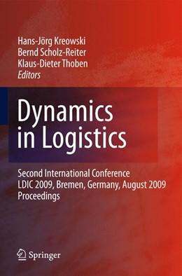 Abbildung von Kreowski / Scholz-Reiter / Thoben | Dynamics in Logistics | 2011 | Second International Conferenc...