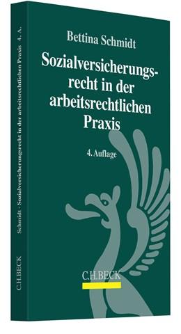 Abbildung von Schmidt | Sozialversicherungsrecht in der arbeitsrechtlichen Praxis | 4. Auflage | 2018