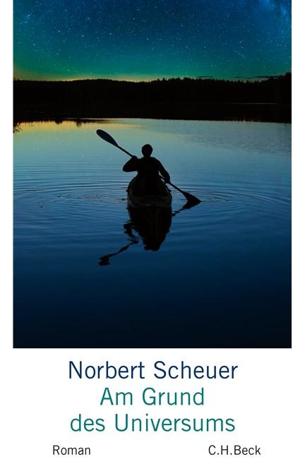Cover: Norbert Scheuer, Am Grund des Universums