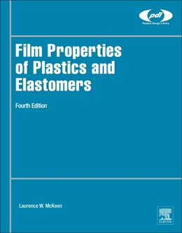 Abbildung von McKeen | Film Properties of Plastics and Elastomers | 2017