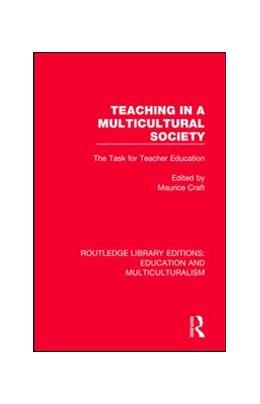 Abbildung von Craft | Teaching in a Multicultural Society | 1. Auflage | 2017 | 2 | beck-shop.de