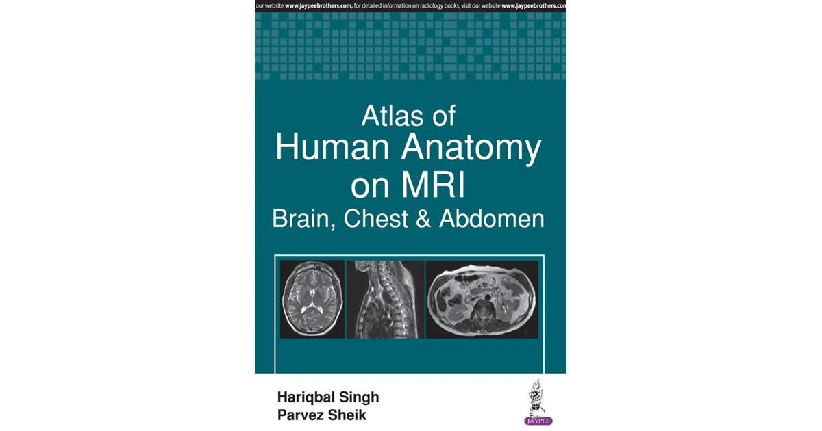 Atlas Of Human Anatomy On Mri Singh Sheik 2017 Buch Beck