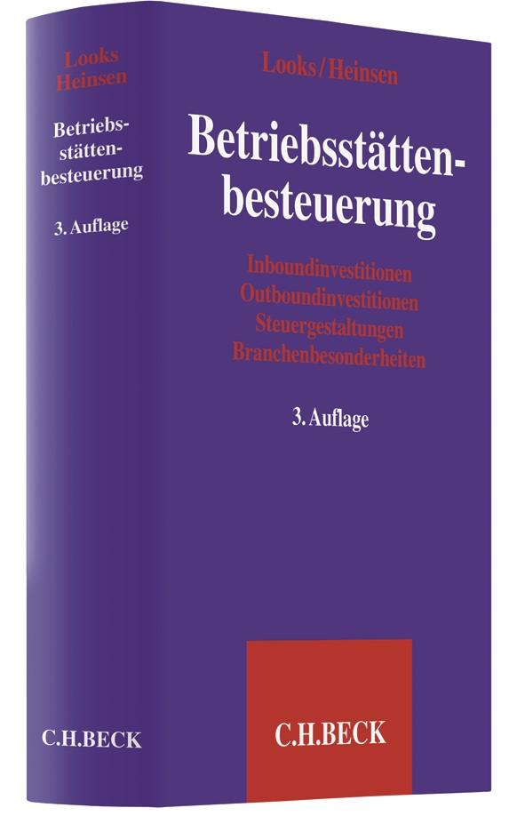 Betriebsstättenbesteuerung | Looks / Heinsen | 3. Auflage, 2017 | Buch (Cover)