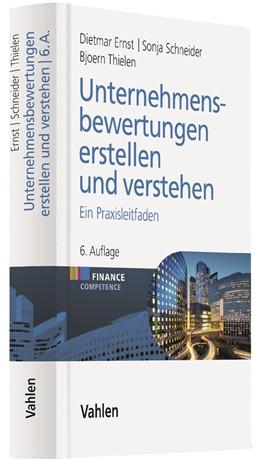 Abbildung von Ernst / Schneider | Unternehmensbewertungen erstellen und verstehen | 6. Auflage | 2018 | beck-shop.de