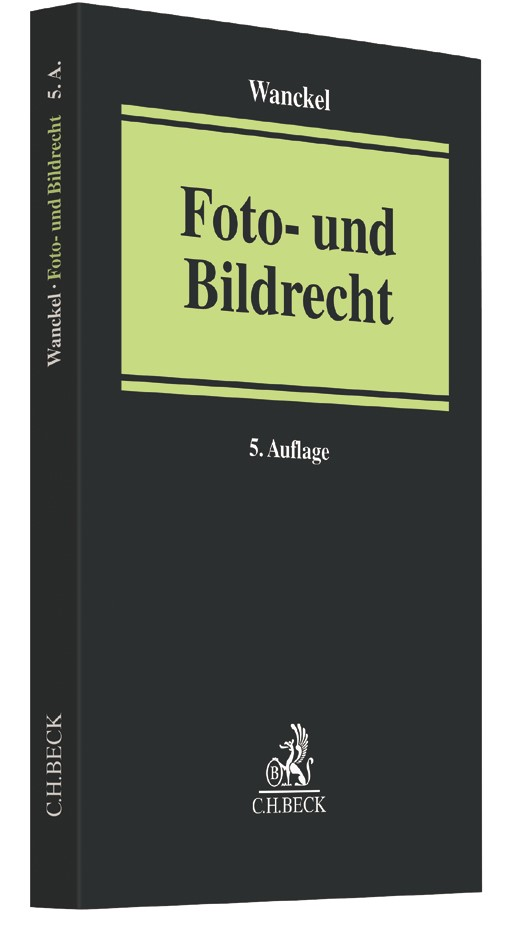 Foto- und Bildrecht | Wanckel | 5. Auflage, 2017 | Buch (Cover)