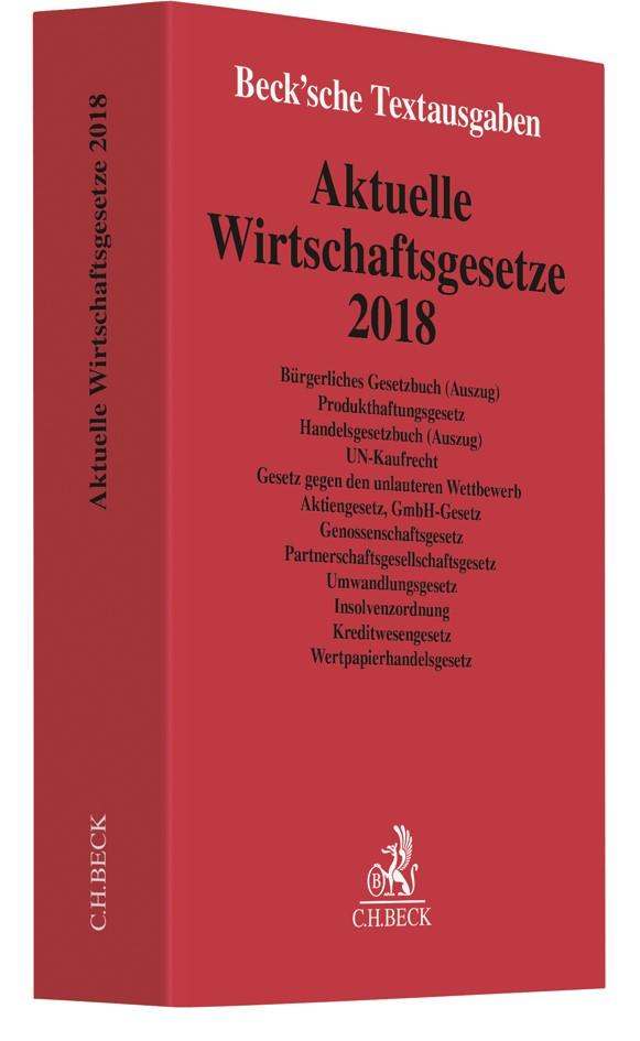 Aktuelle Wirtschaftsgesetze 2018 | 19. Auflage, 2017 | Buch (Cover)
