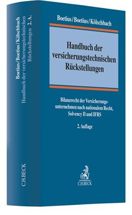 Abbildung von Boetius / Boetius / Kölschbach | Handbuch der versicherungstechnischen Rückstellungen | 2. Auflage | 2020 | Handels- und Steuerbilanzrecht...